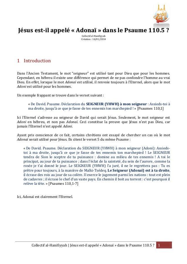 Jésus est-il appelé « Adonaï » dans le Psaume 110.5 ? Collectif al-Hanifiyyah Création : 14/01/2014  1 Introduction Dans l...