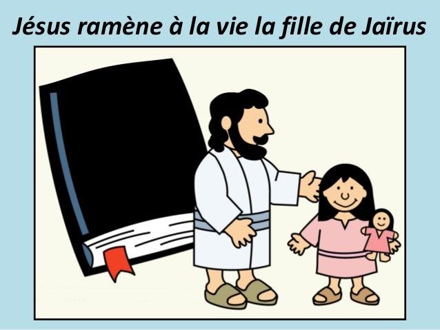 Jésus ramène à la vie la fille de Jaïrus