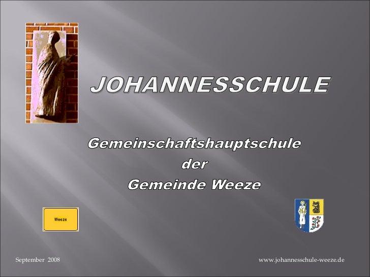 www.johannesschule-weeze.de September  2008