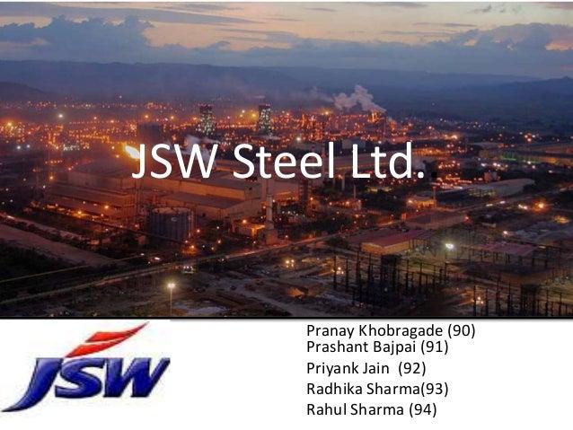 JSW Steel Ltd..        Pranay Khobragade (90)        Prashant Bajpai (91)        Priyank Jain (92)        Radhika Sharma(9...