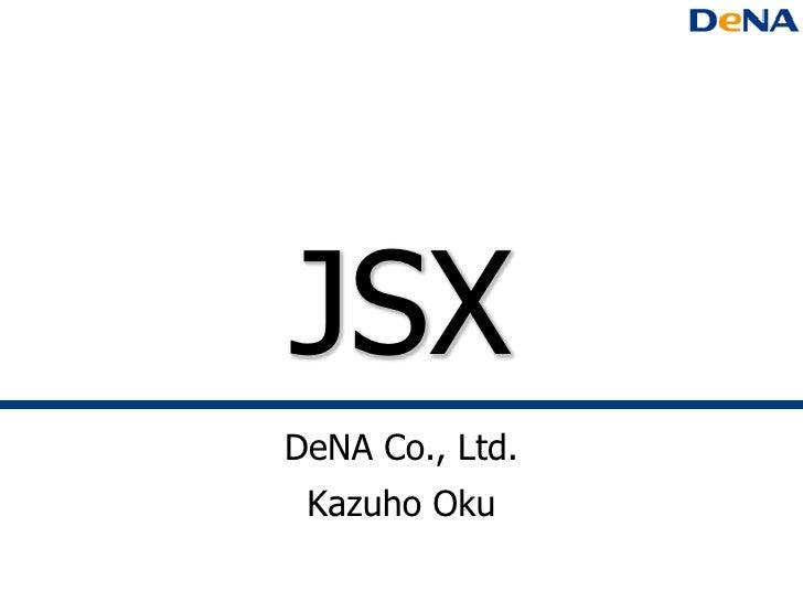 JSXDeNA Co., Ltd. Kazuho Oku