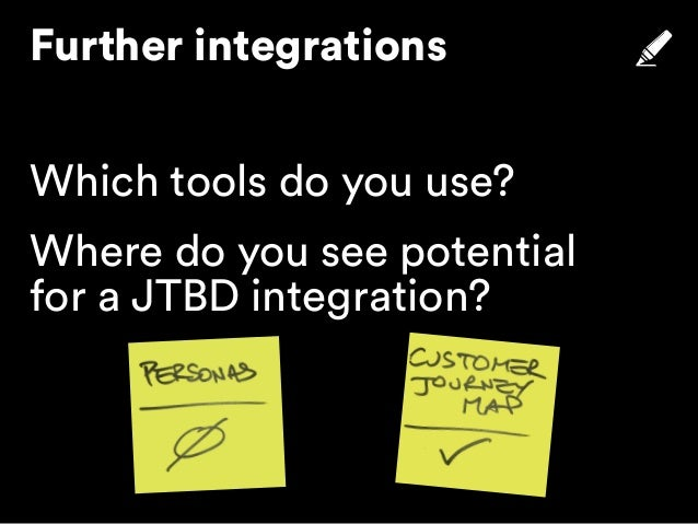 Integrating JTBD into existing tools & frameworks / Jobs-to-be-Done Meetup Berlin #6