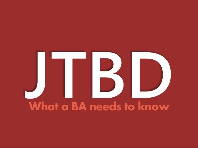 What a BA needs to know
