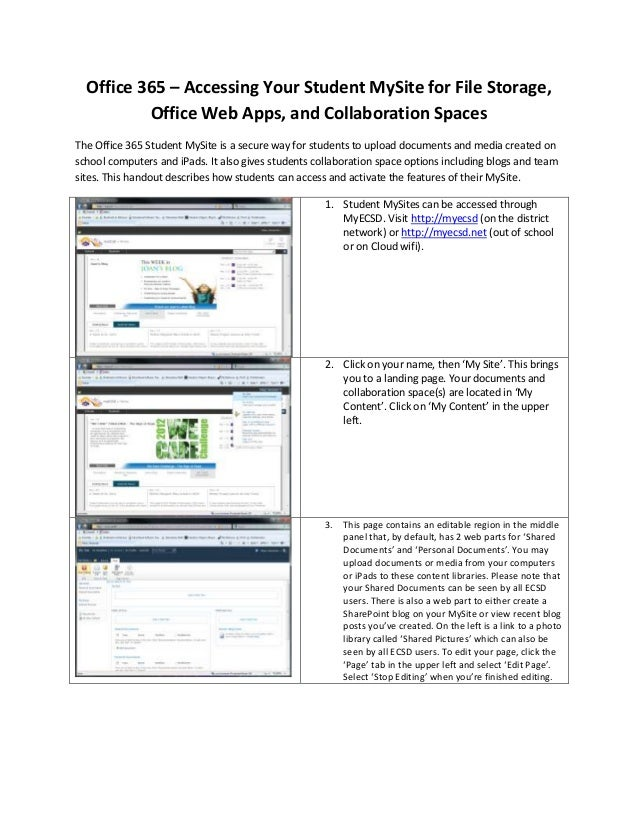 Office 365 – Accessing Your Student MySite for File Storage,          Office Web Apps, and Collaboration SpacesThe Office ...