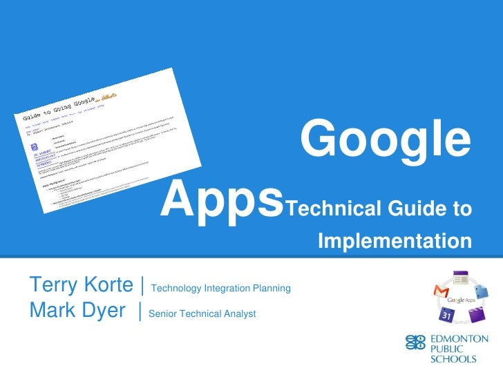 Google                      AppsTechnical Guide to                                                ImplementationTerry Kort...