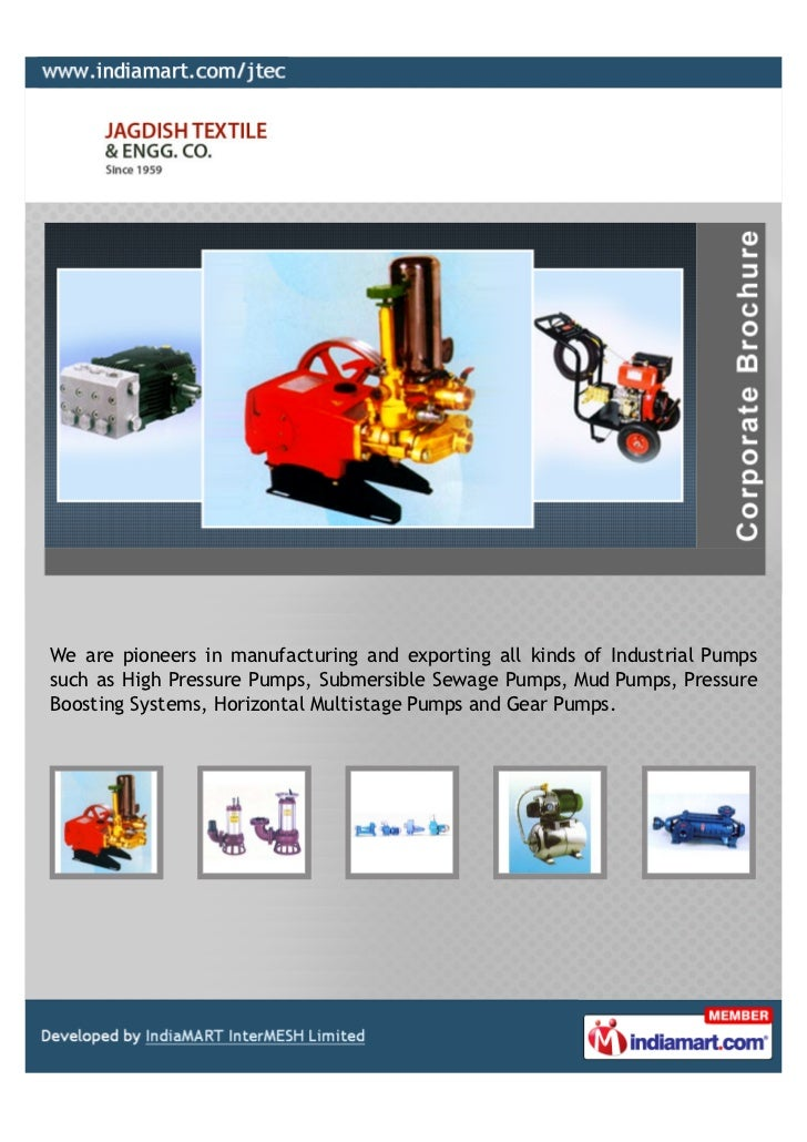We are pioneers in manufacturing and exporting all kinds of Industrial Pumpssuch as High Pressure Pumps, Submersible Sewag...