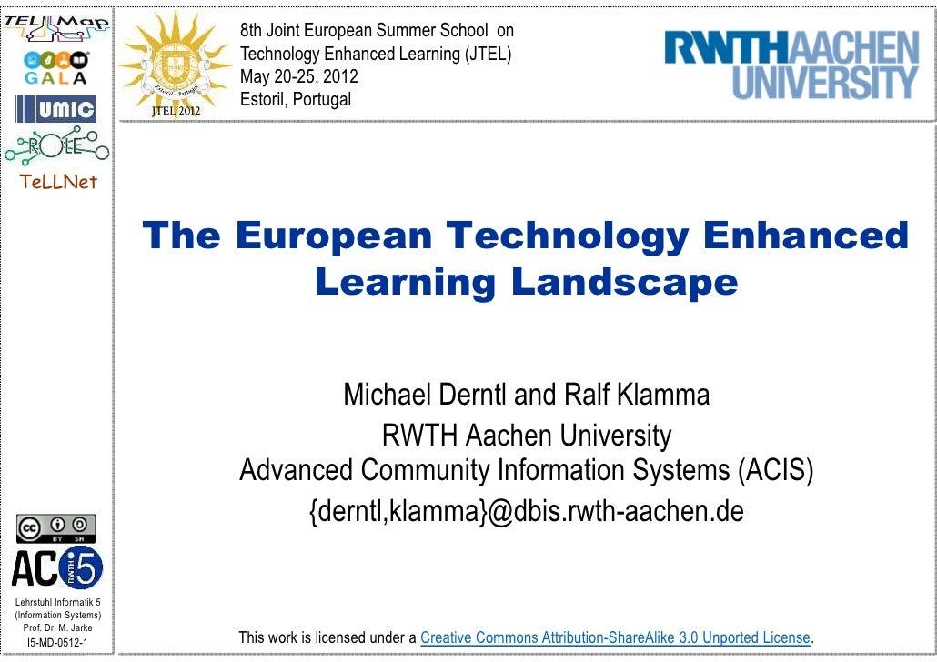 8th Joint European Summer School on                             Technology Enhanced Learning (JTEL)                       ...
