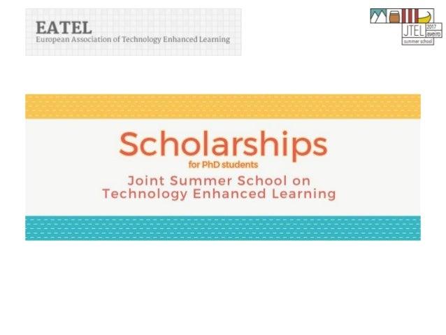 13th Joint European Summer School on Technology Enhanced Learning Aveiro, Portugal 09 – 13 October 2017