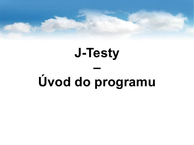 J-Testy – Úvod do programu