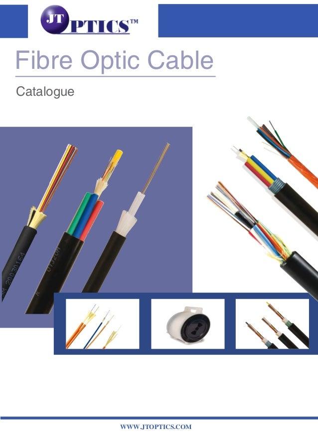 Fibre Optic Cable Catalogue WWW.JTOPTICS.COM