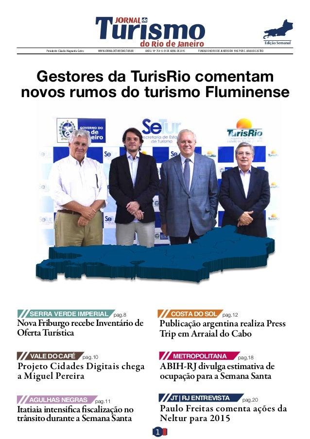11 Edição Semanal pag.18 ABIH-RJ divulga estimativa de ocupação para a Semana Santa Metropolitanapag.10 Projeto Cidades Di...