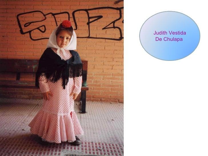 Judith Vestida De Chulapa
