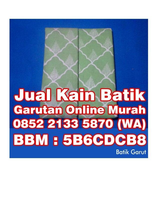 Baju Batik Garutan Wanita 0852 2133 5870 WA Batik Garutan Murah