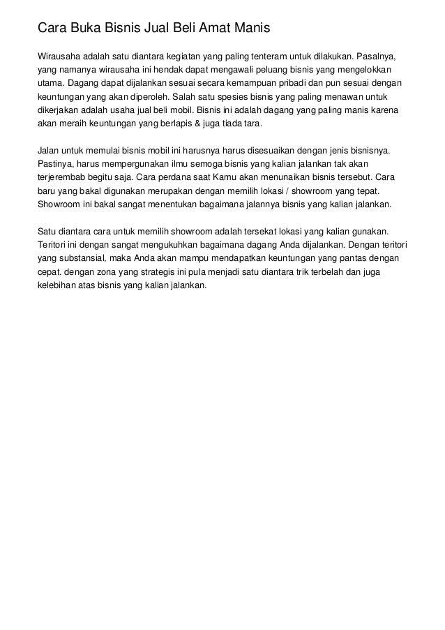Cara Buka Bisnis Jual Beli Amat Manis Wirausaha adalah satu diantara kegiatan yang paling tenteram untuk dilakukan. Pasaln...