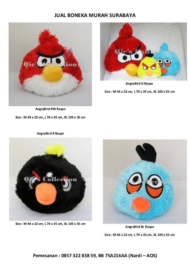 JUAL BONEKA MURAH SURABAYA  AngryBird G Raspo Size : M 44 x 22 cm, L 70 x 35 cm, XL 105 x 55 cm  AngryBird RW Raspo Size :...