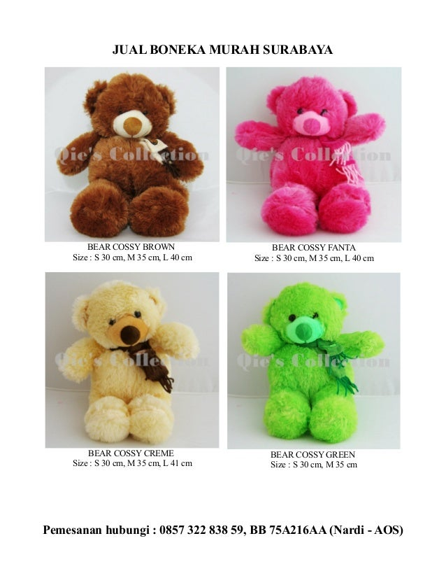 JUAL BONEKA MURAH SURABAYA  BEAR COSSY BROWN Size : S 30 cm, M 35 cm, L 40 cm  BEAR COSSY FANTA Size : S 30 cm, M 35 cm, L...