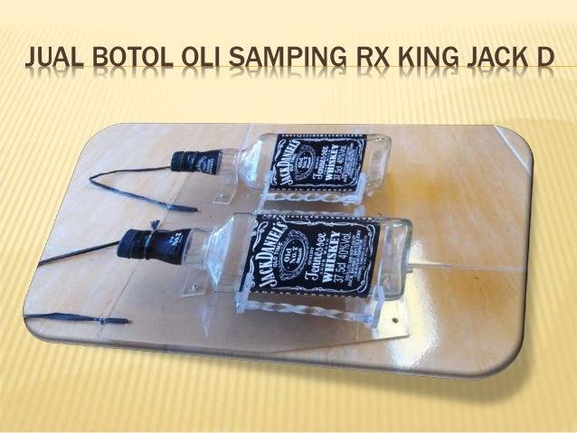 JUAL BOTOL OLI SAMPING RX KING JACK D