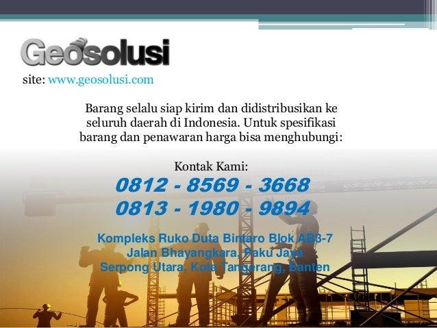 site: www.geosolusi.com Kompleks Ruko Duta Bintaro Blok AB3-7 Jalan Bhayangkara, Paku Jaya Serpong Utara, Kota Tangerang, ...