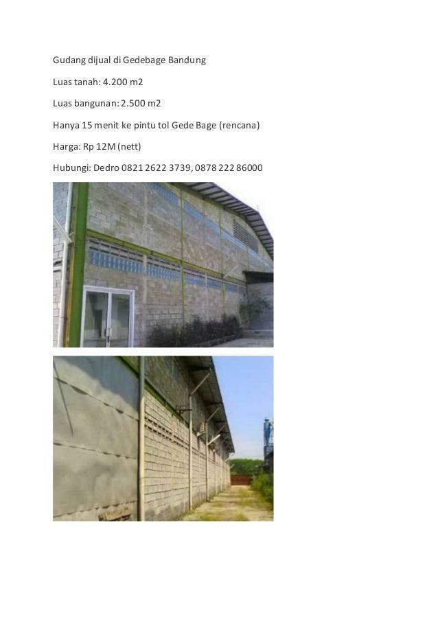 Gudang dijual di Gedebage Bandung Luas tanah: 4.200 m2 Luas bangunan: 2.500 m2 Hanya 15 menit ke pintu tol Gede Bage (renc...