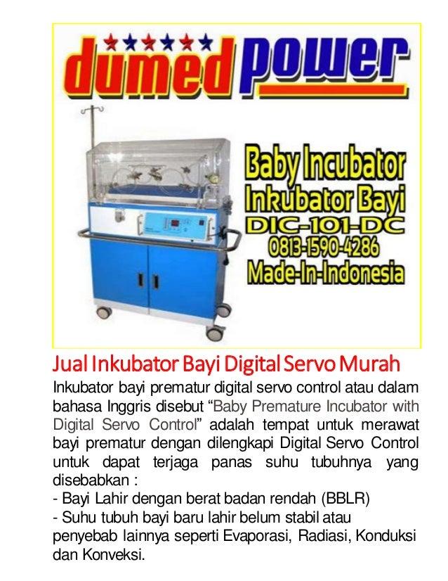 Jual Inkubator Bayi Digital Servo Murah  Inkubator bayi prematur digital servo control atau dalam  bahasa Inggris disebut ...