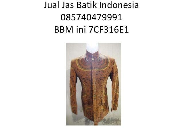 Jual Jas Batik Indonesia 085740479991 BBM ini 7CF316E1