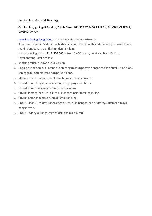 Jual Kambing Guling di Bandung Cari kambing guling di Bandung? Hub: Santo 081 322 37 3456. MURAH, BUMBU MERESAP, DAGING EM...