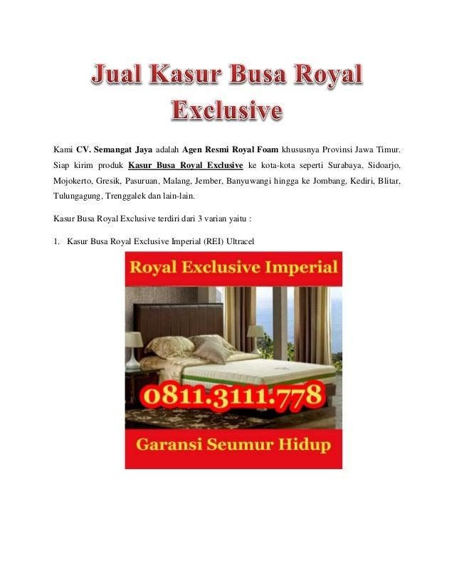 Kami CV. Semangat Jaya adalah Agen Resmi Royal Foam khususnya Provinsi Jawa Timur. Siap kirim produk Kasur Busa Royal Excl...
