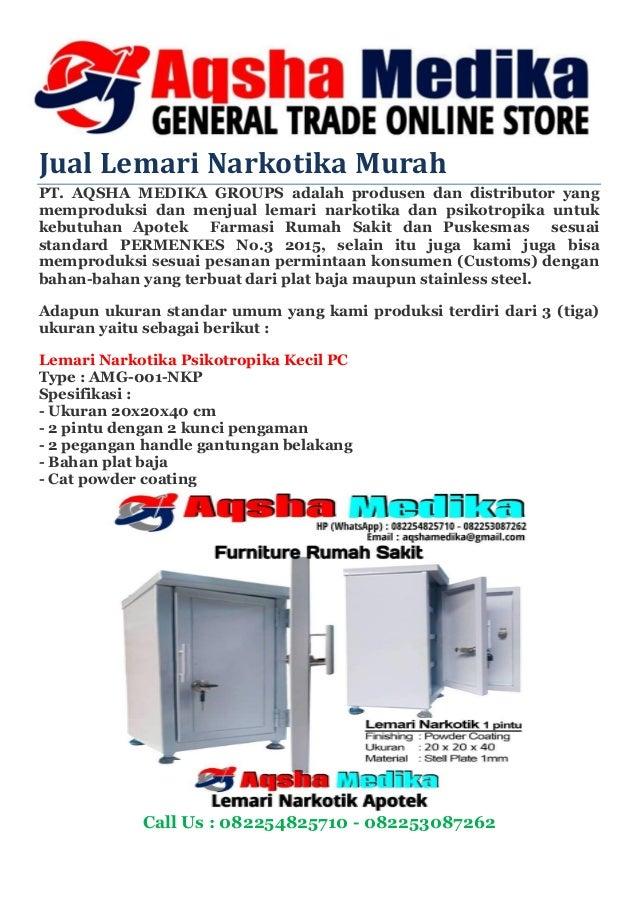 Jual Lemari Narkotika Murah PT. AQSHA MEDIKA GROUPS adalah produsen dan distributor yang memproduksi dan menjual lemari na...