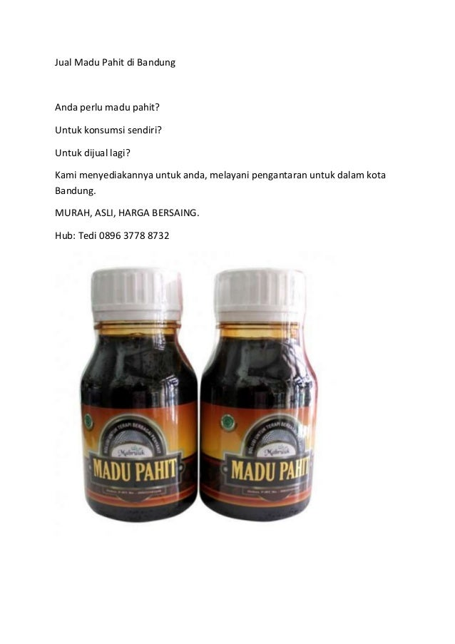 Jual Madu Pahit di Bandung Anda perlu madu pahit? Untuk konsumsi sendiri? Untuk dijual lagi? Kami menyediakannya untuk and...