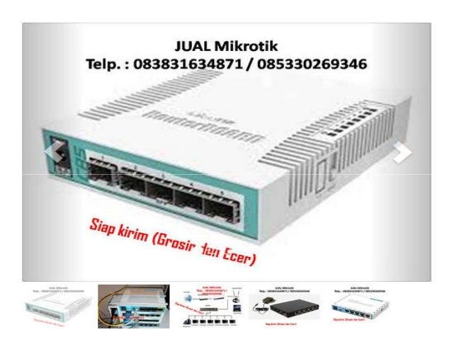 Jual Mikrotik Hotspot Redirect Telp : 085330269346