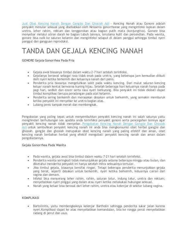 Jual Obat Kencing Nanah Dengan Gangjie Dan Ghosiah Asli - Kencing Nanah atau Gonore adalah penyakit menular seksual yang d...