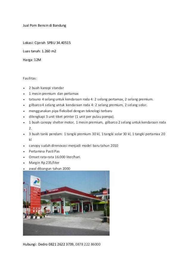 Jual Pom Bensin di Bandung Lokasi: Cijerah SPBU 34.40515 Luas tanah: 1.260 m2 Harga: 12M Fasilitas:  2 buah kanopi standa...