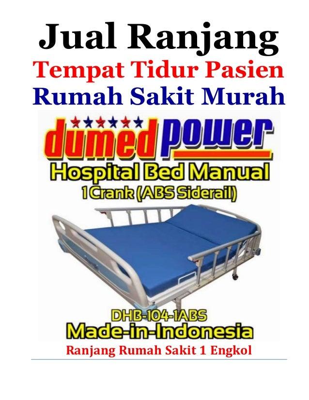 Jual Ranjang Tempat Tidur Pasien Rumah Sakit Murah Ranjang Rumah Sakit 1 Engkol