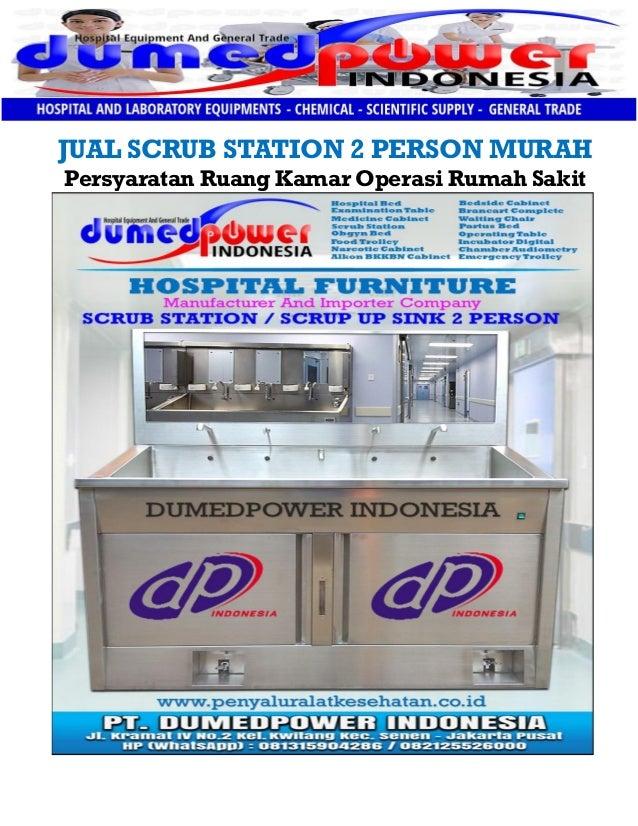 JUAL SCRUB STATION 2 PERSON MURAH Persyaratan Ruang Kamar Operasi Rumah Sakit