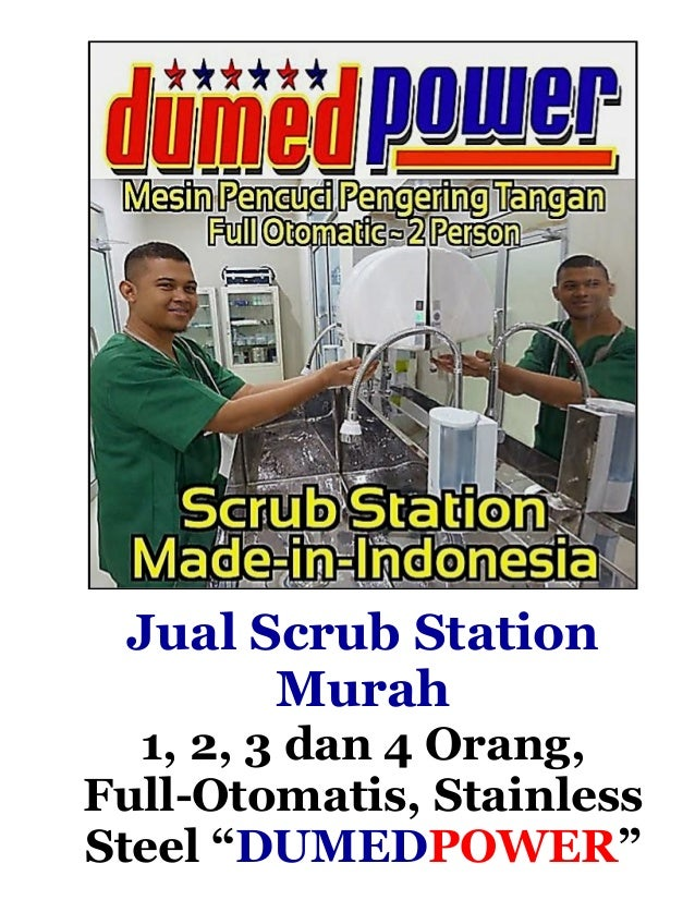 "Jual Scrub Station Murah 1, 2, 3 dan 4 Orang, Full-Otomatis, Stainless Steel ""DUMEDPOWER"""