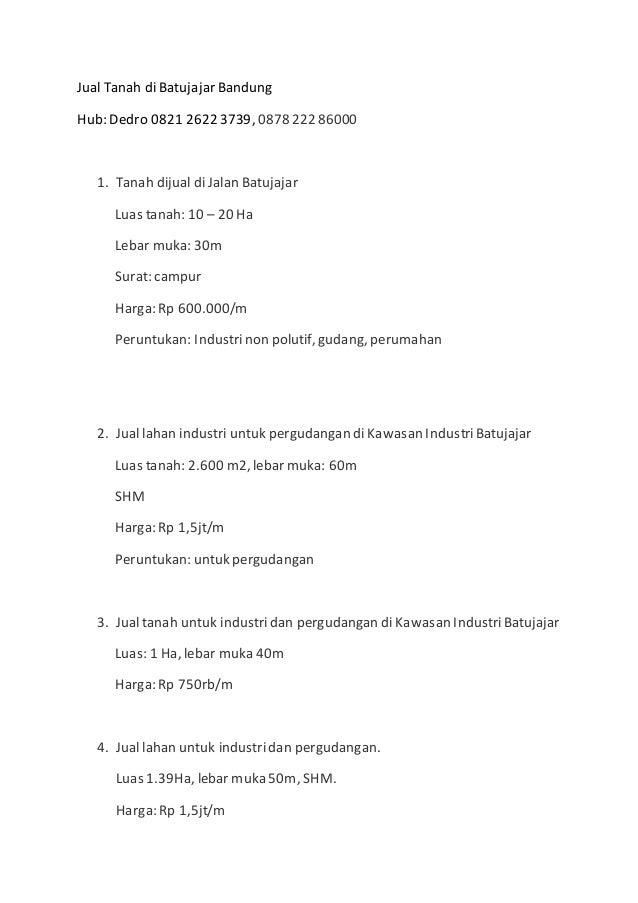 Jual Tanah di Batujajar Bandung Hub: Dedro 0821 2622 3739, 0878 22286000 1. Tanah dijual di Jalan Batujajar Luas tanah: 10...