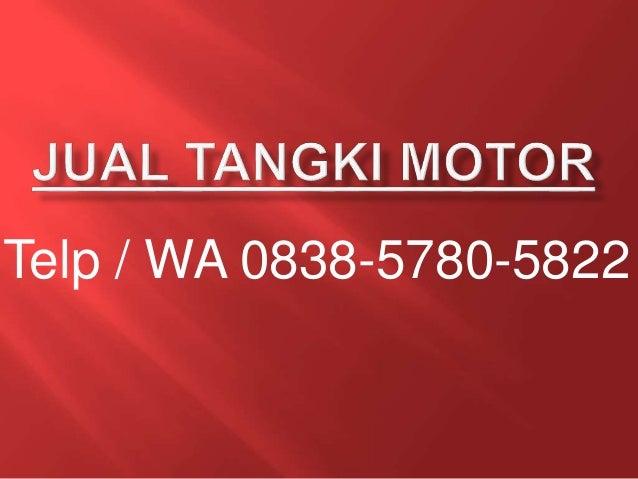 0838 5780 5822 Jual Tangki Motor Jap Style