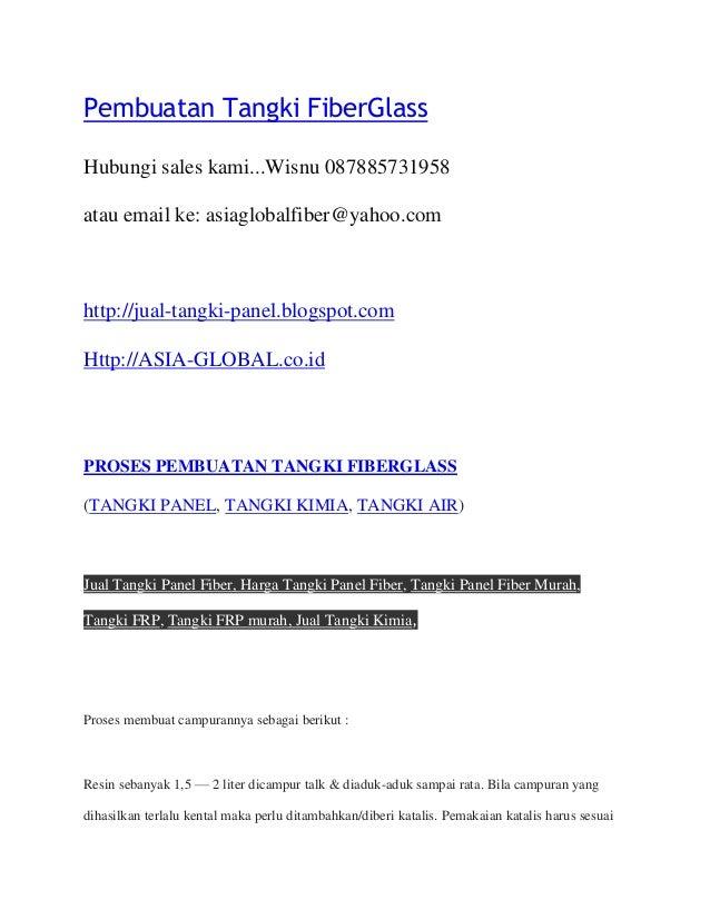 Pembuatan Tangki FiberGlass Hubungi sales kami...Wisnu 087885731958 atau email ke: asiaglobalfiber@yahoo.com http://jual-t...