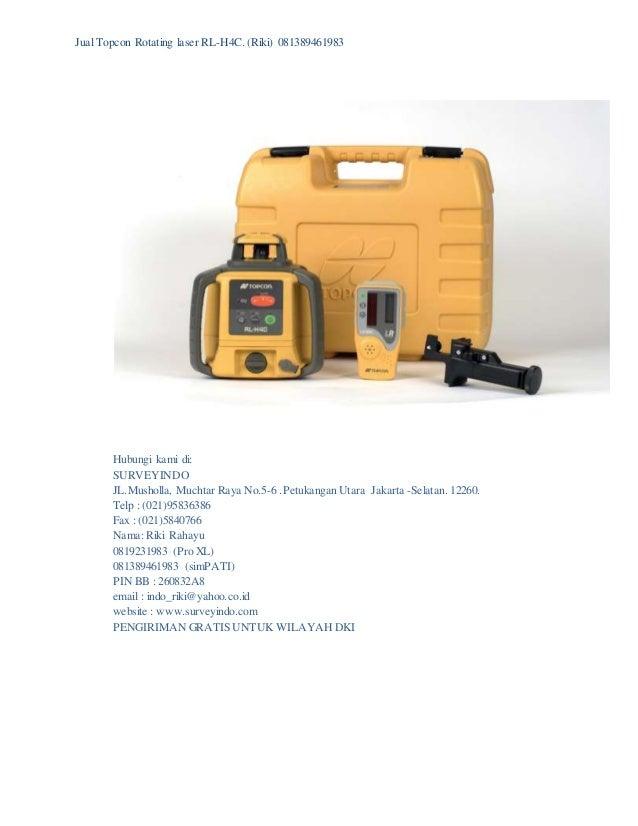 Jual Topcon Rotating laser RL-H4C. (Riki) 081389461983  Hubungi kami di:  SURVEYINDO  JL.Musholla, Muchtar Raya No.5-6 .Pe...