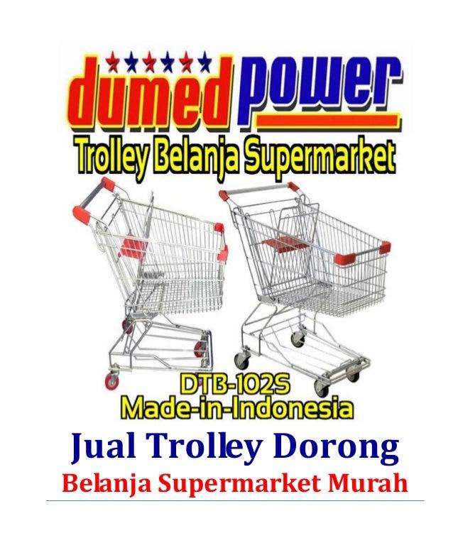 Jual Trolley Dorong Belanja Supermarket Murah