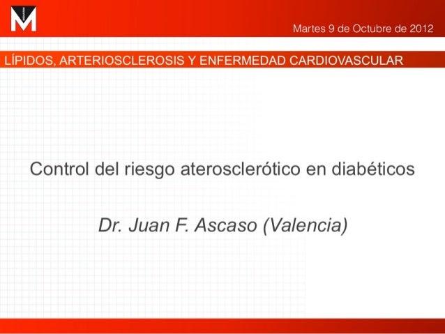 Control del riesgo aterosclerótico en diabéticos