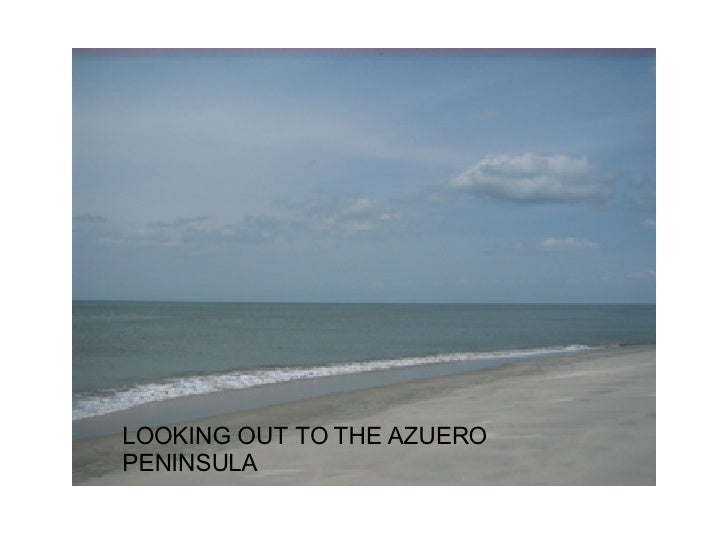LOOKING OUT TO THE AZUERO PENINSULA