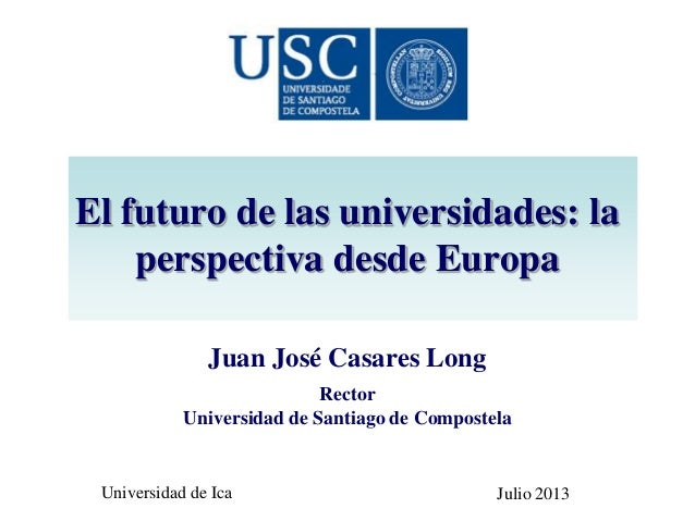 Grupo Compostela de Universidades September 20th, 2010 More impact with less money Juan José Casares Long Rector Universid...