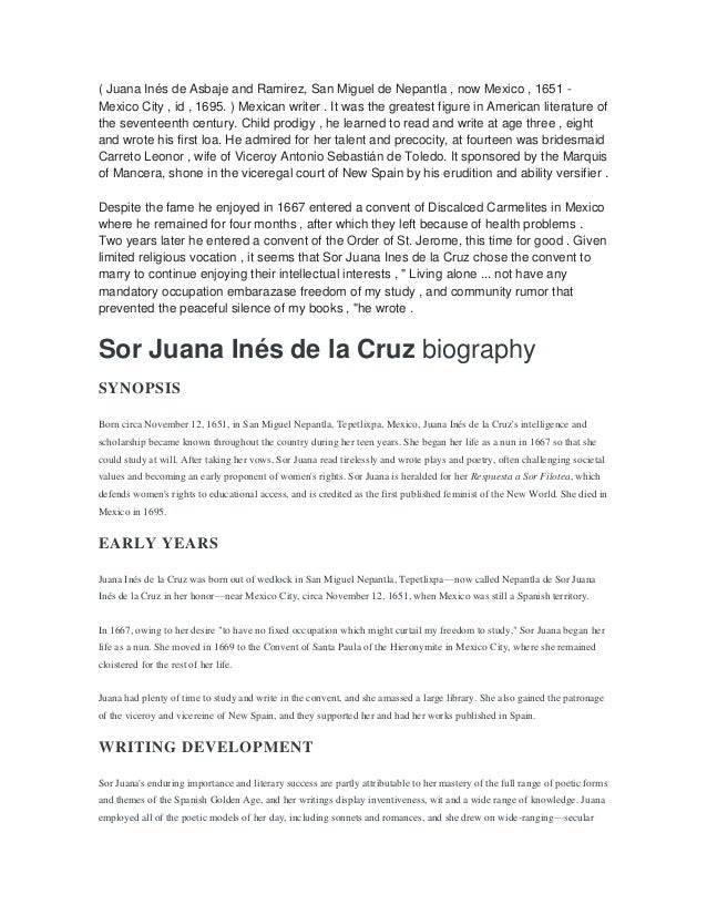 sor juana essay example Sor juana s argument in reply to sor filotea de la anti essays offers essay examples to help below is an essay on the argument in reply to sor filotea.