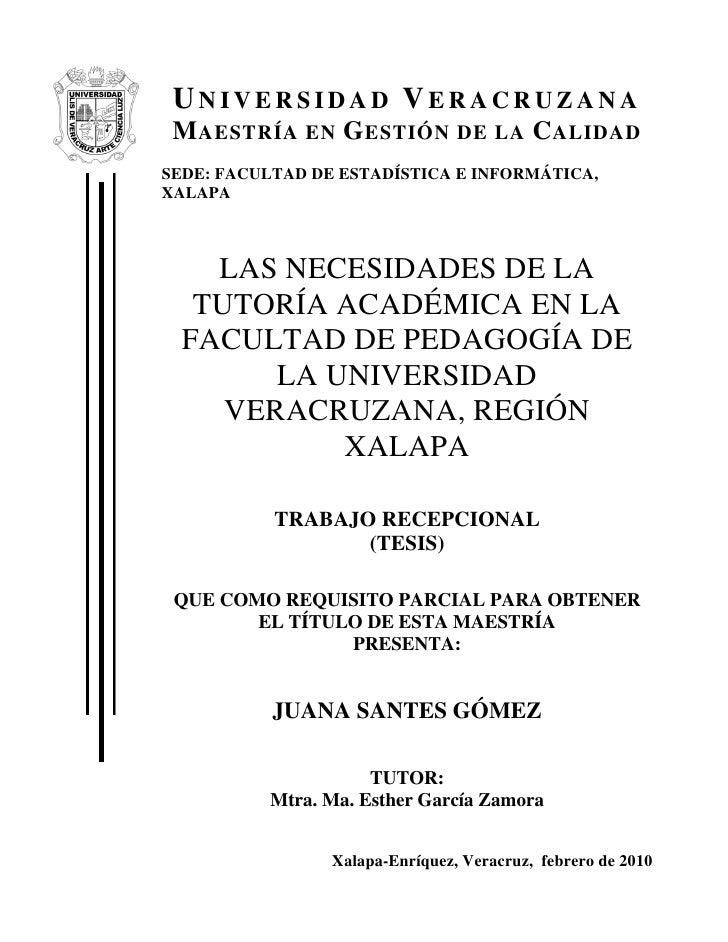 UNIVERSIDAD VERACRUZANA M AESTRÍA EN G ESTIÓN DE LA C ALIDADSEDE: FACULTAD DE ESTADÍSTICA E INFORMÁTICA,XALAPA    LAS NECE...