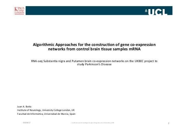 Juan  A.  Bo*a   Ins-tute  of  Neurology,  University  College  London,  UK   Facultad  de  Inform...