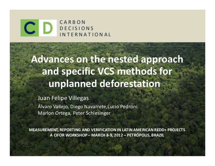 CARBON              DECISIONS              INTERNATIONALAdvances on the nested approach  and specific VCS methods for   un...