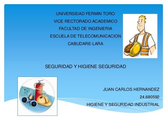 UNIVERSIDAD FERMIN TORO  VICE RECTORADO ACADEMICO  FACULTAD DE INGENIERIA  ESCUELA DE TELECOMUNICACION  CABUDARE-LARA  SEG...
