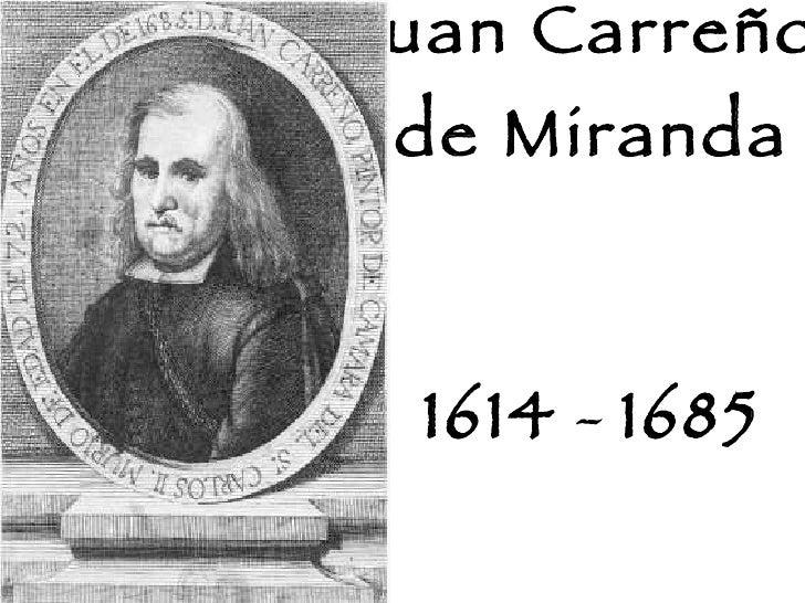 Juan Carreño  de Miranda 1614  -  1685