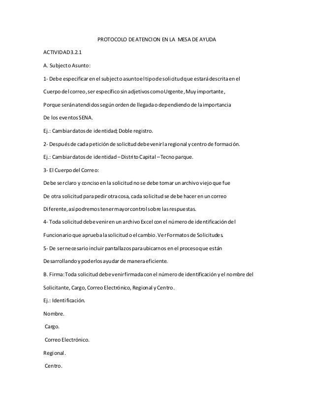 PROTOCOLO DE ATENCION EN LA MESA DE AYUDA ACTIVIDAD3.2.1 A. SubjectoAsunto: 1- Debe especificarenel subjectoasuntoel tipod...